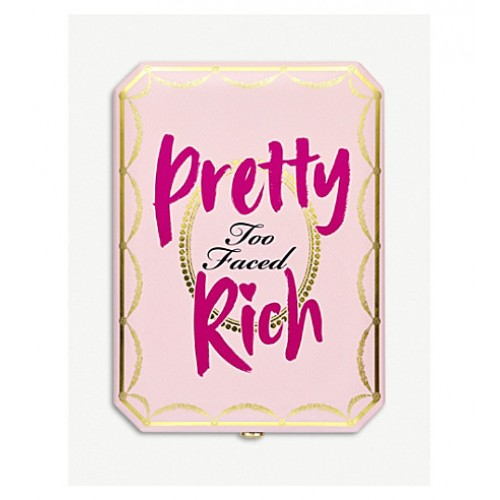 Pretty Rich by TOO FACED